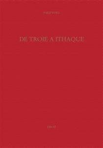 De Troie à Ithaque : réception des épopées homériques à la Renaissance - PhilipFord