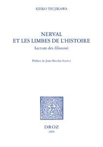 Nerval et les limbes de l'histoire : lecture des Illuminés - KeikoTsujikawa
