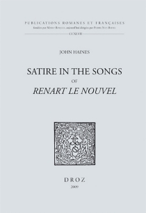 Satire in the songs of Renart le nouvel - John Dickinson Haines