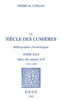 Le siècle des lumières : bibliographie chronologique - Pierre M.Conlon