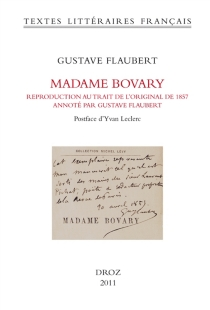 Madame Bovary : moeurs de province - Gustave Flaubert