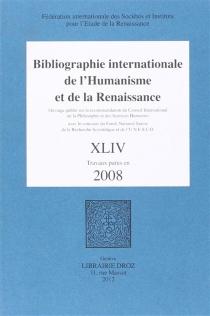Bibliographie internationale de l'humanisme et de la Renaissance - Fédération internationale des sociétés et instituts pour l'étude de la Renaissance