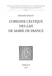 L'origine celtique des Lais de Marie de France - BernardSergent