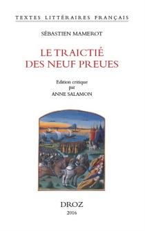 Le traictié des neuf preues - SébastienMamerot