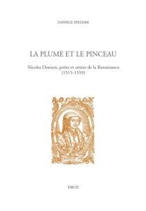 La plume et le pinceau : Nicolas Denisot, poète et artiste de la Renaissance (1515-1559) - DanieleSpeziari