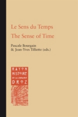 Le sens du temps| The sense of time - Internationales Mittellateinerkomitee. Congrès