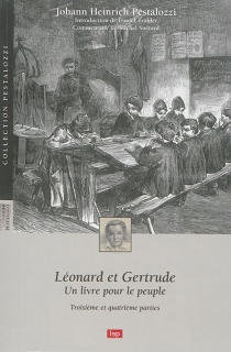 Léonard et Gertrude : un livre pour le peuple - Johann HeinrichPestalozzi