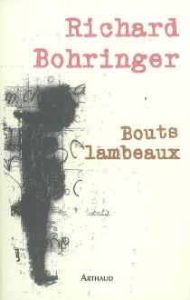 Bouts lambeaux - RichardBohringer