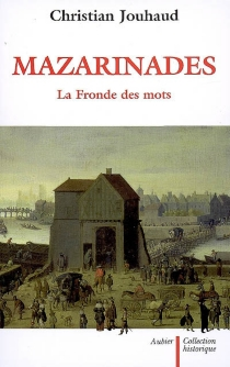 Mazarinades : la Fronde des mots - ChristianJouhaud