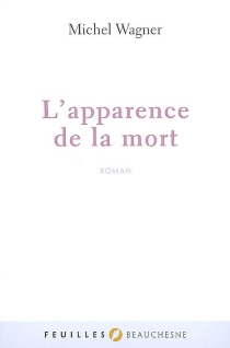 L'apparence de la mort - MichelWagner