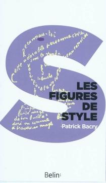 Les figures de style : et autres procédés stylistiques - PatrickBacry