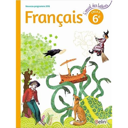 Fran ais 6e cycle 3 nouveau programme 2016 livre for Cuisinier francais 6 lettres