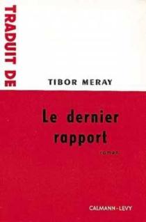 Le dernier rapport - TiborMéray