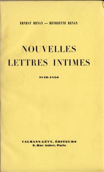 Nouvelles lettres intimes : 1846-1850 - ErnestRenan