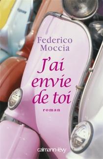 J'ai envie de toi - FedericoMoccia