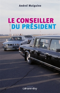Le conseiller du président - AndreïMalguine
