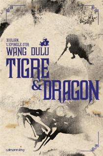 Tigre et dragon - Du luWang