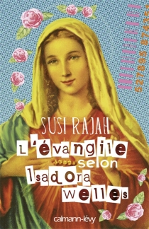 L'évangile selon Isadora Welles - SusiRajah