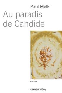 Au paradis de Candide - PaulMelki