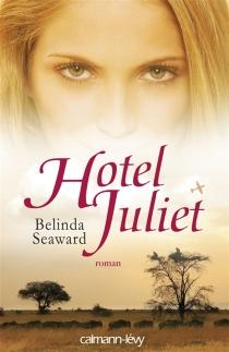 Hotel Juliet - BelindaSeaward