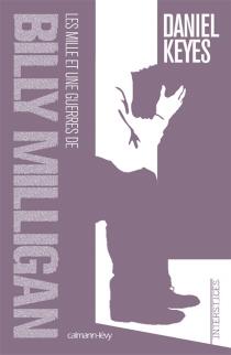 Les mille et une guerres de Billy Milligan - DanielKeyes