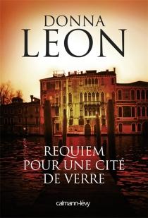Requiem pour une cité de verre - DonnaLeon