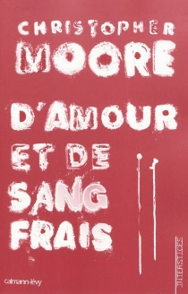 D'amour et de sang frais - ChristopherMoore