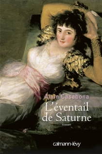 L'éventail de Saturne - AlainCasabona
