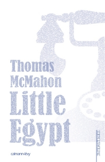 Little Egypt - Thomas McMahon