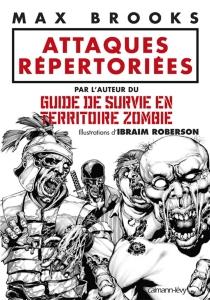 Attaques répertoriées - MaxBrooks