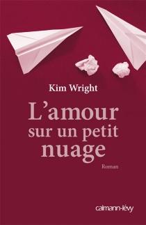 L'amour sur un petit nuage - KimWright