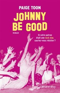 Johnny be good : si votre patron était une rock star, sauriez-vous résister ? - PaigeToon