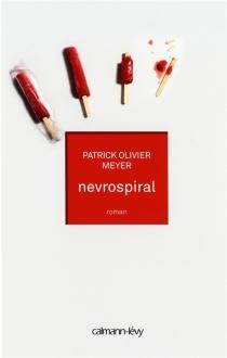 Nevrospiral - Patrick OlivierMeyer