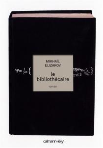 Le bibliothécaire - MikhaïlElizarov