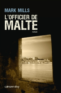 L'officier de Malte - Mark Mills