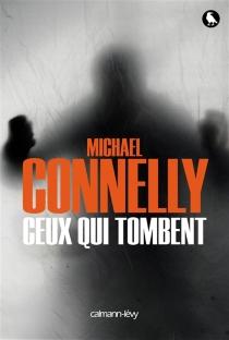 Une enquête de l'inspecteur Bosch - MichaelConnelly