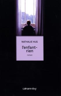 L'enfant-rien - NathalieHug