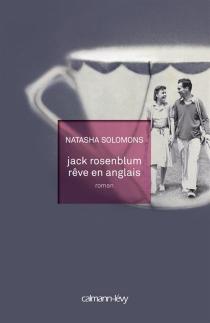 Jack Rosenblum rêve en anglais - NatashaSolomons