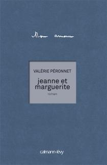 Jeanne et Marguerite - ValériePéronnet