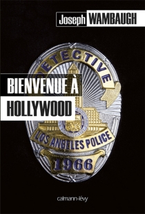 Bienvenue à Hollywood - Joseph Wambaugh