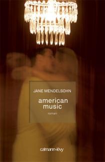 American music - JaneMendelsohn