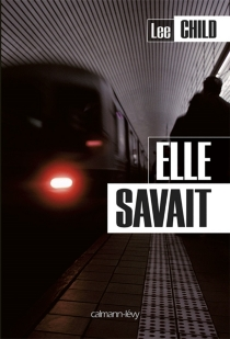 Elle savait - Lee Child