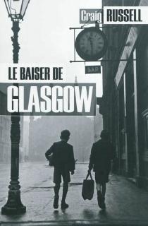 Le baiser de Glasgow - CraigRussell