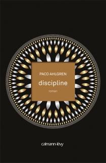 Discipline - PacoAhlgren