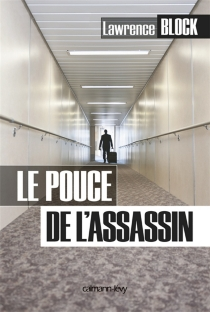 Le pouce de l'assassin - Lawrence Block