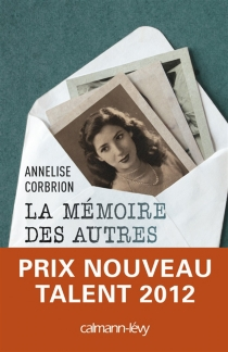 La mémoire des autres - AnneliseCorbrion