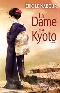 La dame de Kyoto - ÉricLe Nabour