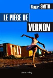 Le piège de Vernon - RogerSmith