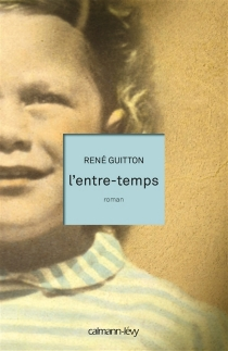 L'entre-temps - René Guitton