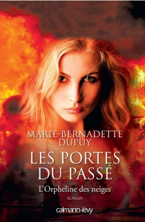 L'orpheline des neiges - Marie-BernadetteDupuy